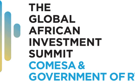 The Global African Investment Summit - COMESA & Government of Rwanda