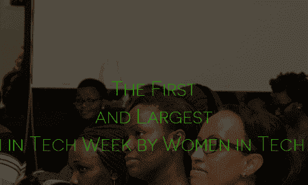 Women in Tech Week to be held across 40 countries