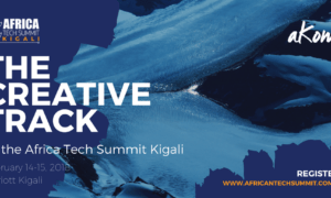 aKoma Partners With Africa Tech Summit Kigali To Deliver Creative Tracks