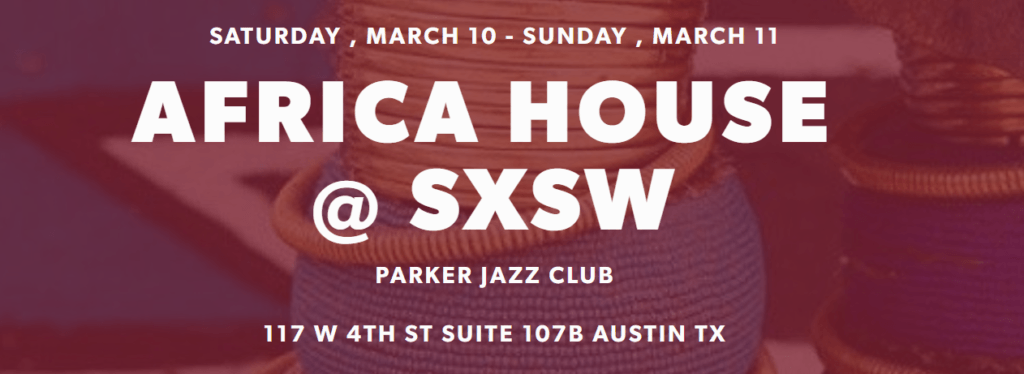 Africa House to showcase the best of Africa at SXSW
